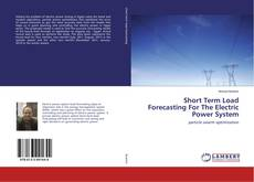 Обложка Short Term Load Forecasting For The Electric Power System