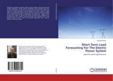 Capa do livro de Short Term Load Forecasting For The Electric Power System