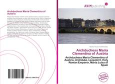 Обложка Archduchess Maria Clementina of Austria