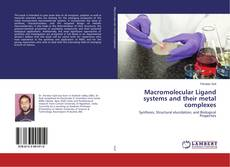 Bookcover of Macromolecular Ligand systems and their metal complexes