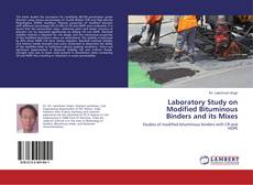 Couverture de Laboratory Study on Modified Bituminous Binders and its Mixes