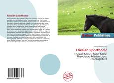 Bookcover of Friesian Sporthorse