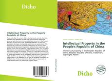 Bookcover of Intellectual Property in the People's Republic of China