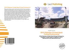 Bookcover of 2010 Pakistan Cricket Spot-Fixing Controversy