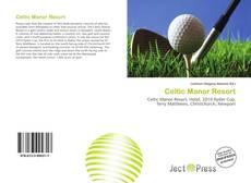 Bookcover of Celtic Manor Resort