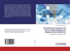 Buchcover von 1st National Congress of Tissue Engineering and Regenerative Medicine