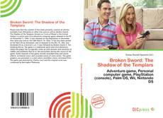 Bookcover of Broken Sword: The Shadow of the Templars