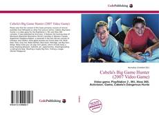 Bookcover of Cabela's Big Game Hunter (2007 Video Game)