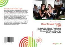 Bookcover of Close Combat: First to Fight