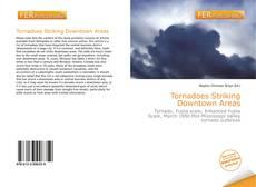 Borítókép a  Tornadoes Striking Downtown Areas - hoz