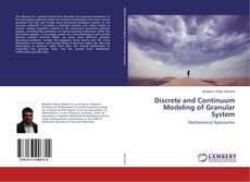 Capa do livro de Discrete and Continuum Modeling of Granular System