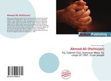 Bookcover of Ahmed Ali (Politician)
