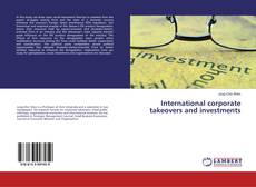 Bookcover of International corporate takeovers and investments