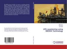 LPG sweetening using MEROX Technology kitap kapağı