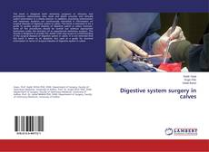 Bookcover of Digestive system surgery in calves