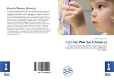 Bookcover of Electric Warrior (Comics)