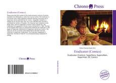 Bookcover of Eradicator (Comics)