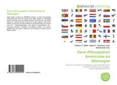 Zone d'Occupation Américaine en Allemagne kitap kapağı