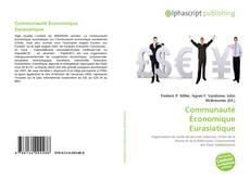 Bookcover of Communauté Économique Eurasiatique