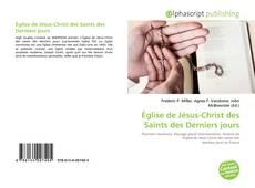 Bookcover of Église de Jésus-Christ des Saints des Derniers jours