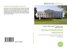 Bookcover of Élection Présidentielle Américaine