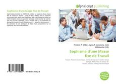 Bookcover of Sophisme d'une Masse fixe de Travail
