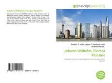 Bookcover of Johann Wilhelm, Elector Palatine