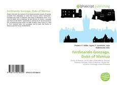 Couverture de Ferdinando Gonzaga, Duke of Mantua