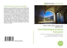 Couverture de Saint-Domingue (Colonie Française)