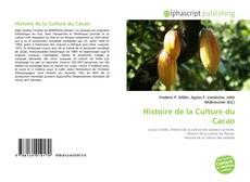 Bookcover of Histoire de la Culture du Cacao