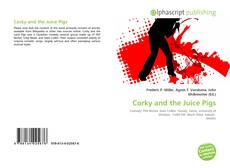 Bookcover of Corky and the Juice Pigs