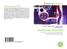 Bookcover of Goosebumps Series 2000