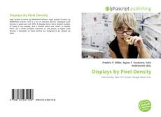Bookcover of Displays by Pixel Density