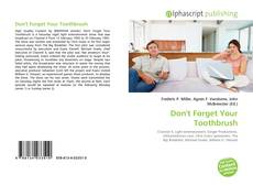 Bookcover of Don't Forget Your Toothbrush