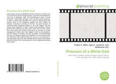 Prisoners of a White God kitap kapağı
