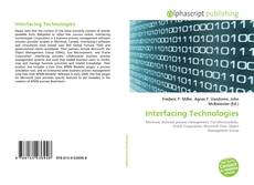 Bookcover of Interfacing Technologies