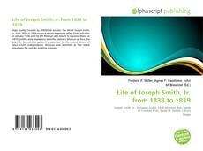 Portada del libro de Life of Joseph Smith, Jr. from 1838 to 1839