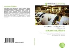 Bookcover of Industrie Nucléaire