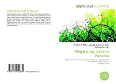 Bookcover of Illegal drug trade in Panama