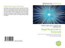 Bookcover of Illegal Drug Trade in Venezuela