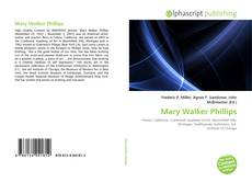 Bookcover of Mary Walker Phillips