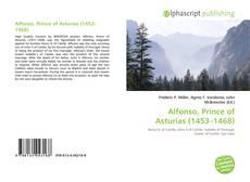 Capa do livro de Alfonso, Prince of Asturias (1453–1468)
