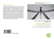 Bookcover of Champ (Physique)