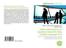 Bookcover of Indian Submissions for Academy Award for Best Foreign Language Film