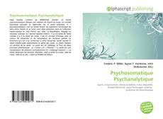 Bookcover of Psychosomatique Psychanalytique