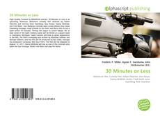 Bookcover of 30 Minutes or Less