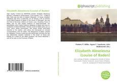 Buchcover von Elizabeth Alexeievna (Louise of Baden)