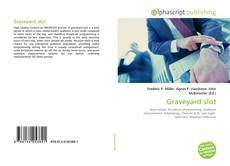Bookcover of Graveyard slot
