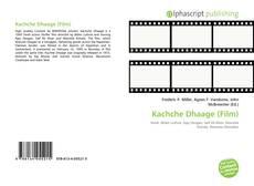 Buchcover von Kachche Dhaage (Film)