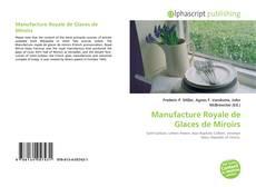 Bookcover of Manufacture Royale de Glaces de Miroirs